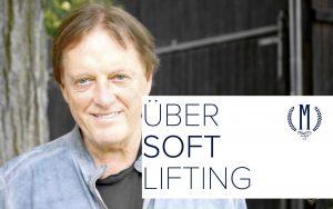 Softlift Speyer - Das neue Facelifting